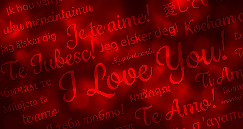 Here is how to say I love you in 100 languages
